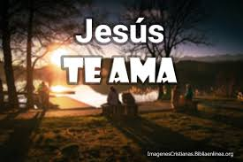 ver imagenes jesus te ama imagenes cristianas jesús te ama lindas y una en hd