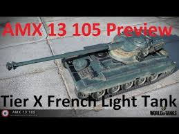 world of tanks tier 10 light tanks amx 13 105 tier 10 french light tank preview stats world of