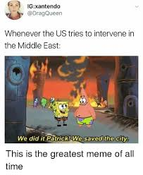 Greatest Memes Of All Time - 25 best memes about greatest memes of all time greatest memes