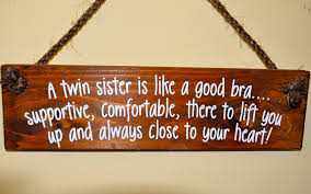 twin sister quotes like success