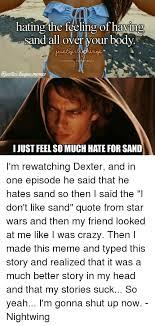 Sand Meme - 25 best memes about i dont like sand i dont like sand memes