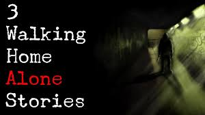 Walking Home Design Inc 3 True Traumatizing Walking Home Alone Scary Stories Corpse