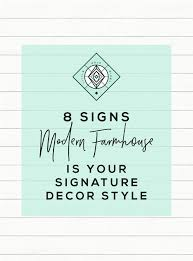 8 signs modern farmhouse decor is the right home style for you