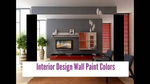 interior design wall paint colors interior design wall color