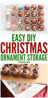 How To Make Christmas Decorations At Home Easy Easy Diy Christmas Ornament Storage
