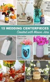 Mason Jar Centerpieces For Wedding Crafts With Jars 15 Mason Jar Wedding Centerpieces