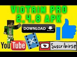 vidtrim pro apk como juntar en android vidtrim pro 2 4 8