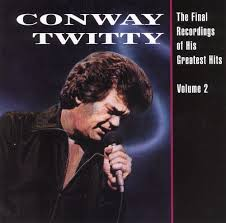 final recordings greatest hits vol 2 conway twitty