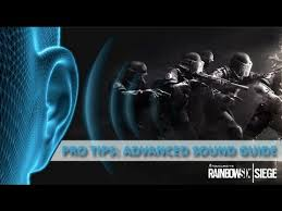 siege audio console rainbow six siege pro tips audio guide to understand the sound