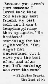 Just Because I Love You Quotes by The Best Of Me Nicholas Sparks Beautiful Quote Nicholas Sparks