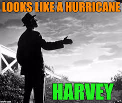 Funny Weather Memes - image tagged in hurricane harvey memes movies weather funny bad