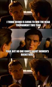 Yeah No Meme - i think uconn is going to win the ncaa tournament this year yeah