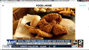 royal farms fried chicken tops u0027food u0026 wine u0027 list of best gas