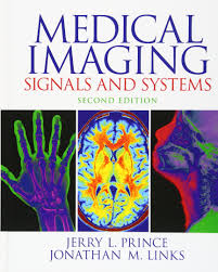 medical imaging signals and systems 2nd edition jerry l prince