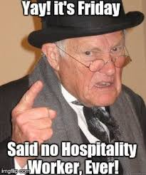 Brace Yourself Meme Generator - brace yourselves weekend is here if you re in hospitality you