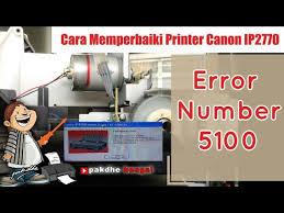 cara reset printer canon ip 2770 eror 5100 canon ip2770 blink dengan error number 5100 canon ip 2770 eror 5100