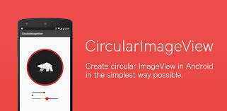 imageview android github lopspower circularimageview create circular imageview in