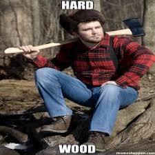 Lumberjack Meme - solemn lumberjack memes memeshappen