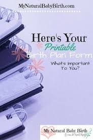 creating your perfect birth plan babies birth plans and births