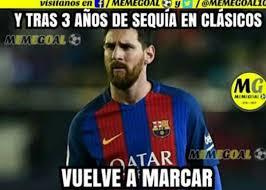 Memes Sobre Messi - los mejores memes de la victoria de barcelona sobre real madrid