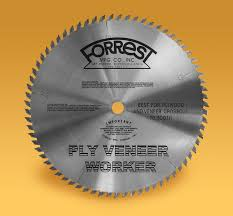 forrest table saw blades ply veneer saw blade for cutting plywood and plywood veneers