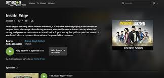 amazon prime bollywood movies everything about inside edge season 1 on amazon prime video india