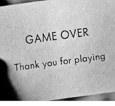 Game Over Meme - game over thank you for playing meme on me me