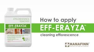 how to use eff erayza on efflorescence youtube