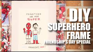 s day stuff diy frame friendship s day special mad stuff with rob