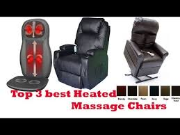 Back Massager For Chair Reviews The Top 3 Best Heated Massage Chairs To Buy 2017 Heated Massage