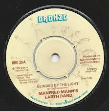 I Was Blinded By The Light Manfred Mann U0027s Earth Band Blinded By The Light Vinyl At Discogs