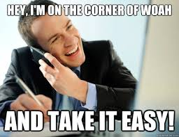 Take It Easy Meme - 20 best take it easy memes for when you need to calm down word