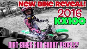 motocross bikes for girls 2016 kawasaki kx100 best dirt bike for short people youtube