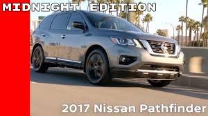 black nissan pathfinder 2017 2017 nissan pathfinder midnight edition youtube