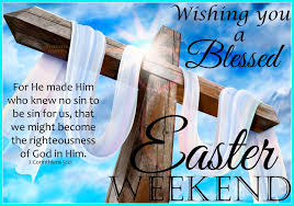 easter quotes wishing you a blessed easter weekend pictures photos and images