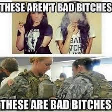 Bad Bitches Meme - bad bitches military humor