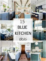 kitchen ideas with blue cabinets 15 gorgeous blue kitchen ideas blue kitchen cabinet ideas