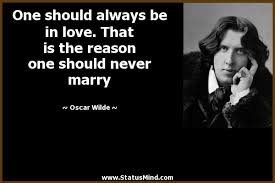 wedding quotes oscar wilde oscar wilde quotes at statusmind page 28 statusmind