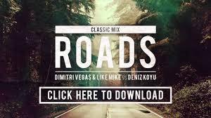 Classic by Dimitri Vegas U0026 Like Mike Vs Deniz Koyu Roads Classic Mix Free