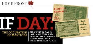 Manitoba Flag If Day The Occupation Of Manitoba Legion Magazine