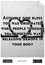 god bless you was originated when thought that sneezing was