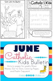 catholic kids june 2017 catholic kids bulletin