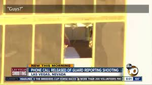 phone call released of guard reporting las vegas mass shooting