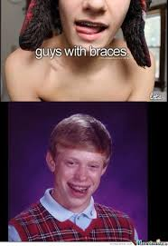 Braces Memes - braces by eb2real meme center