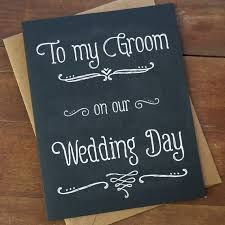 wedding gift groom to groom gift from to groom card to my groom on our wedding day