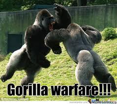 Gorilla Warfare Meme - gorilla warfare by recyclebin meme center