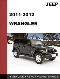 jeep wrangler 2011 2012 factory service repair manual ma