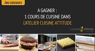 cuisine attitude jeu concours 1 cours de cuisine dans l atelier cuisine attitude à