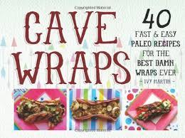 where to buy paleo wraps buy paleo wraps gluten free wraps and paleo lunch recipes for