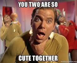 How To Make A Meme With Two Pictures - you two are so cute together captain kirk choking make a meme